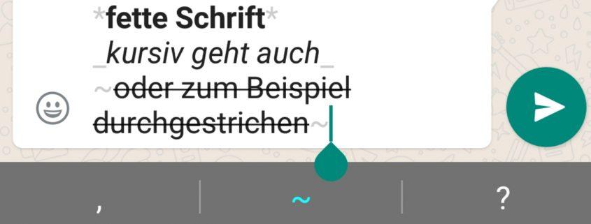 WhatsApp Trick - fett kursiv schreiben
