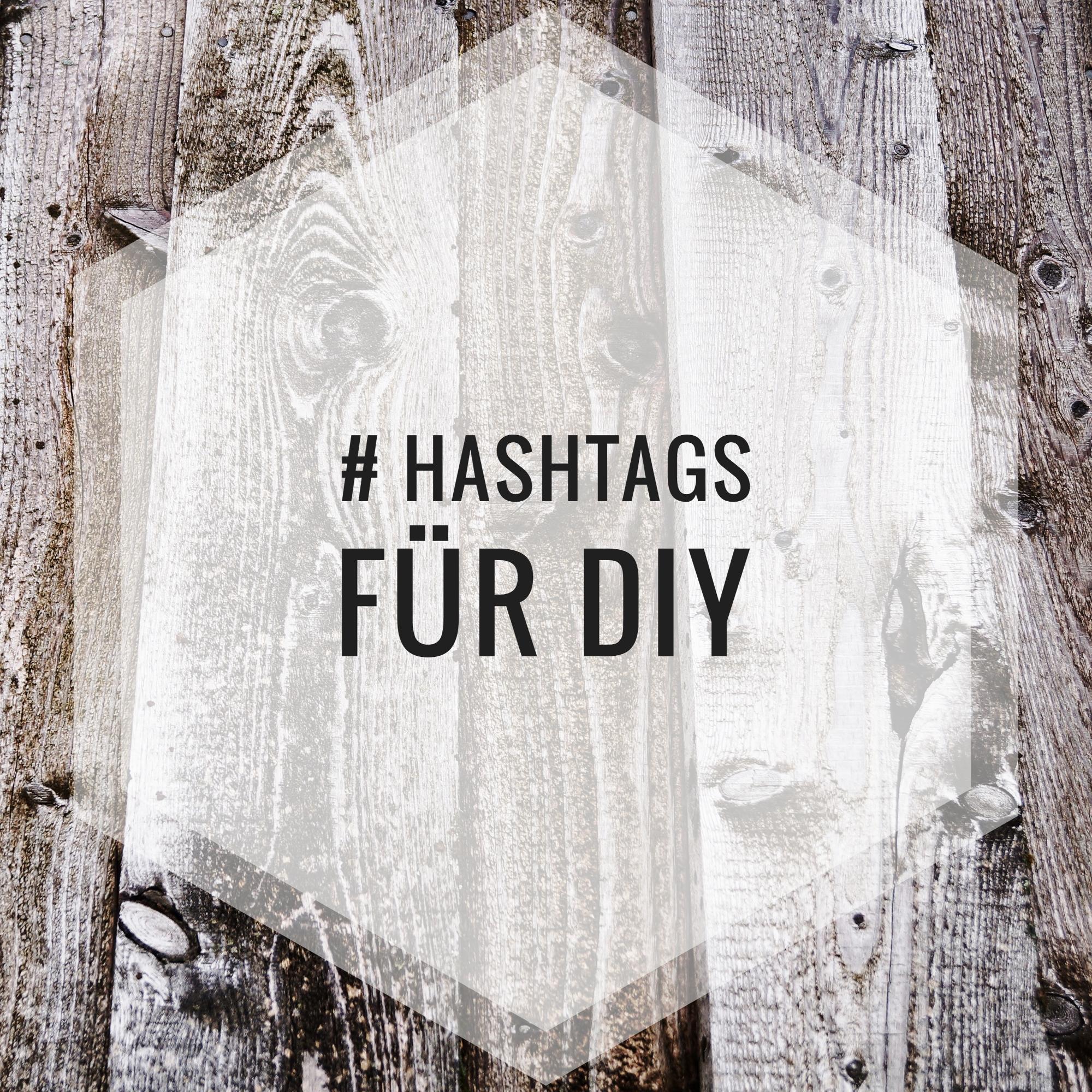 diy hashtags f r instagram deutsch englisch kreativ blog diy gadgets. Black Bedroom Furniture Sets. Home Design Ideas
