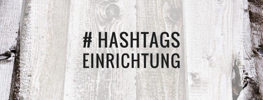 Hashtags für Einrichtung und Interior