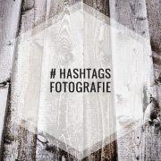 Hashtags für Fotografie