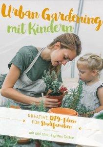 Urban Gardening mit Kindern - eBook